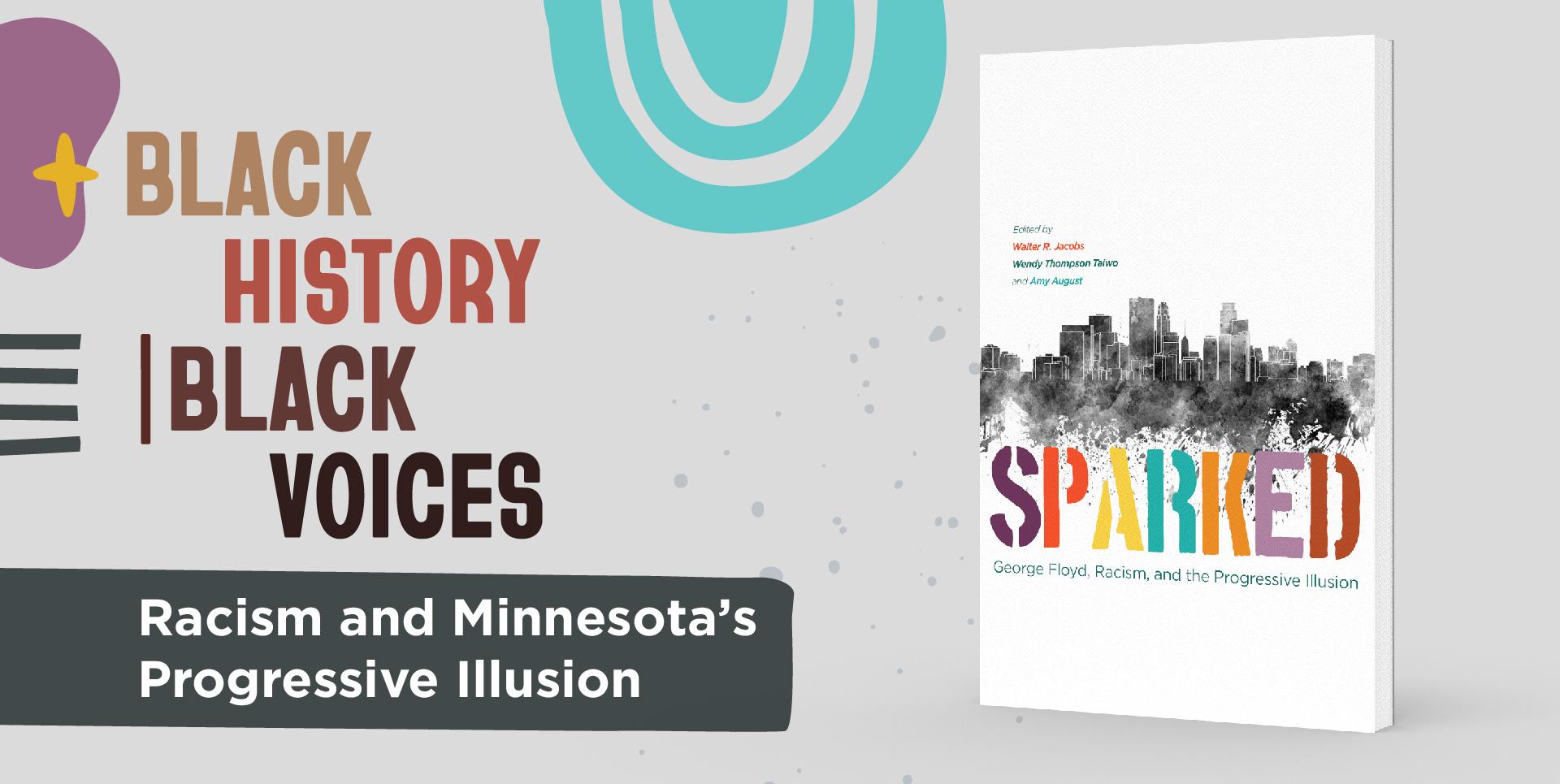 Racism and Minnesota's Progressive Illusion.