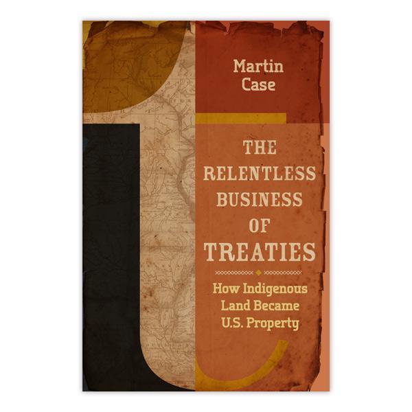 The Relentless Business of Treaties.