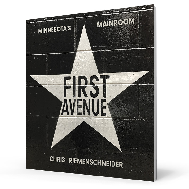 Book cover for First Avenue: Minnesota's Mainroom.