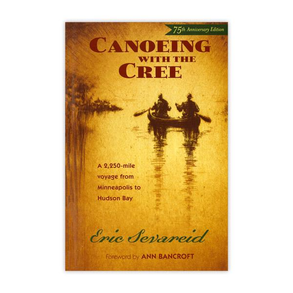 Canoeing with the Cree.