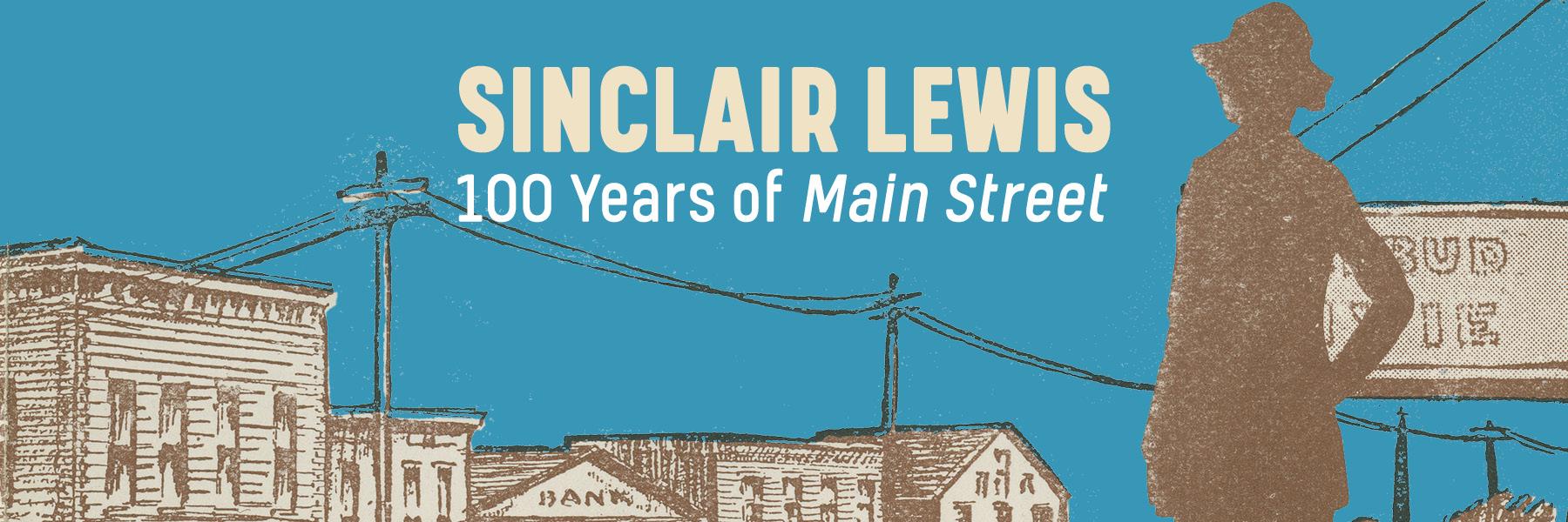 Sinclair Lewis 100 years of main street.