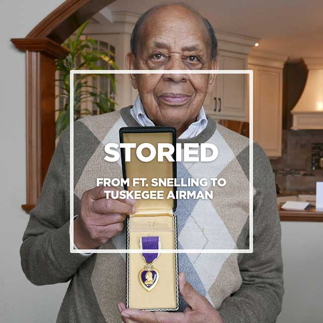 From Fort Snelling to Tuskegee Airman.