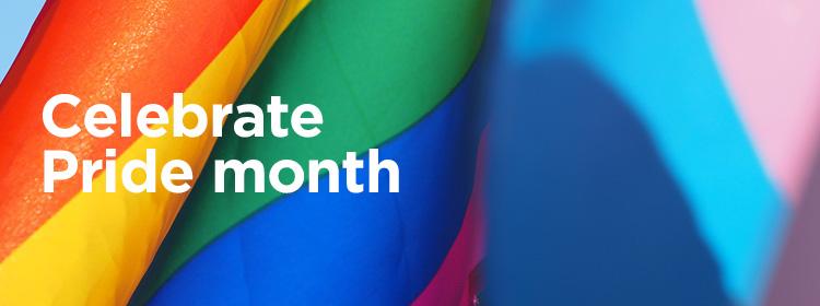 Celebrate Pride month.
