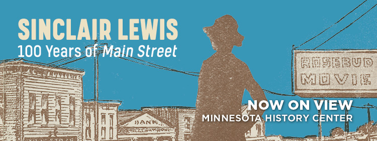 Sinclair Lewis exhibit now on view.